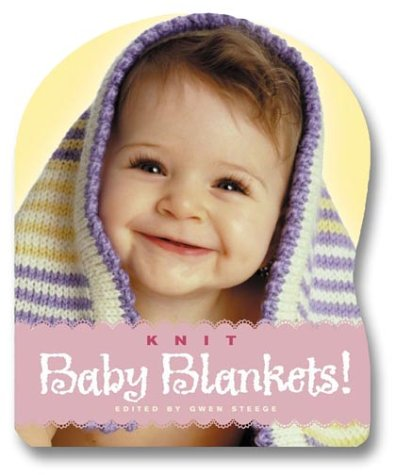 9781580174954: Knit Baby Blankets!