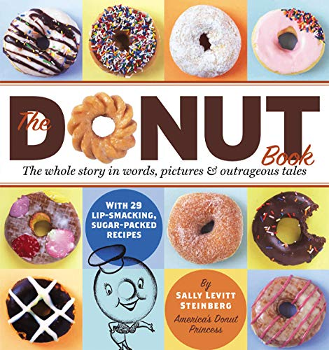 9781580175487: The Donut Book: The Whole Story in Words, Pictures & Outrageous Tales