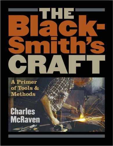 9781580175937: Blacksmith's Craft: A Primer of Tools and Methods