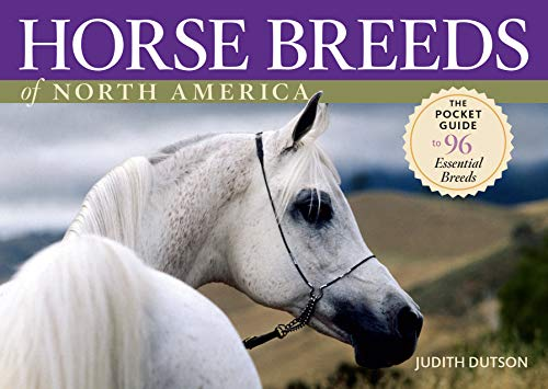 9781580176507: Horse Breeds of North America: The Pocket Guide to 96 Essential Breeds