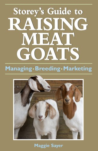 9781580176606: To Raising Meat Goats (Storey's Guide to Raising (Hardcover))