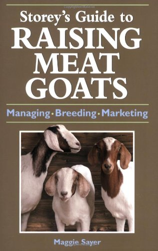 9781580176613: Storey's Guide to Raising Meat Goats