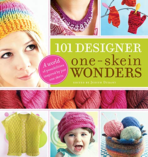 9781580176880: 101 Designer One-Skein Wonders®: A World of Possibilities Inspired by Just One Skein