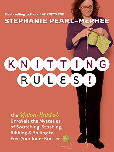9781580178341: Knitting Rules!: The Yarn Harlot's Bag of Knitting Tricks
