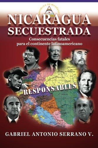 9781580180146: Nicaragua secuestrada