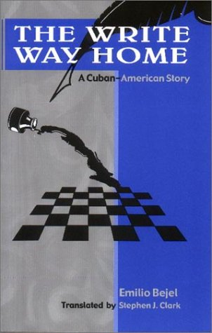 9781580180672: The Write Way Home: A Cuban-American Story