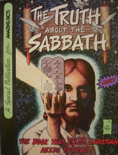 The truth about the Sabbath.: Roseville Amazing Facts 1988.