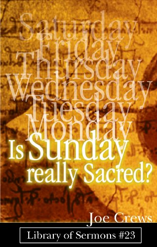 Is Sunday Really Sacred?: Crews, Joe
