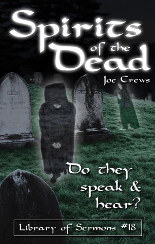 Spirits of the Dead (Do They Speak: Joe Crews