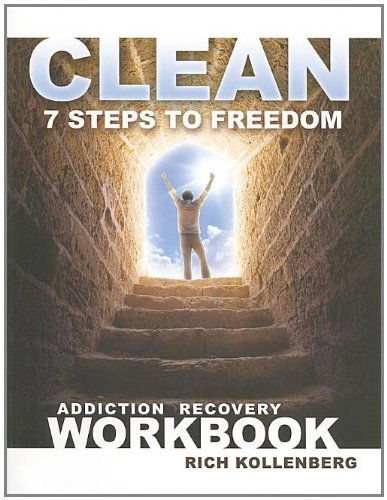 9781580193146: Clean: 7 Steps to Freedom Workbook: Addiction Recovery