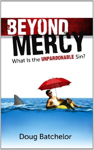 9781580195089: Beyond Mercy: What Is the Unpardonable Sin?