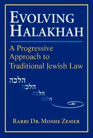 9781580230025: Evolving Halakhah: A Progressive Approach to Traditional Jewish Law