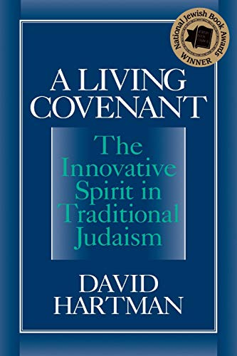 9781580230117: A Living Covenant: The Innovative Spirit in Traditional Judaism