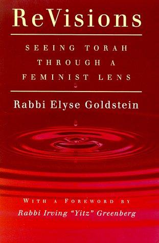 9781580230476: ReVisions : Seeing Torah Through a Feminist Lens