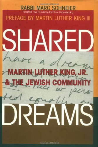 Shared Dreams: Martin Luther King, Jr. and: Schneier, Marc (