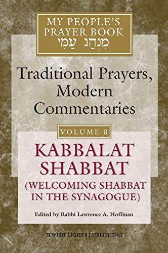 9781580231213: My People's Prayer Book, Vol. 8: Kabbalat Shabbat (Welcoming Shabbat in the Synagogue)