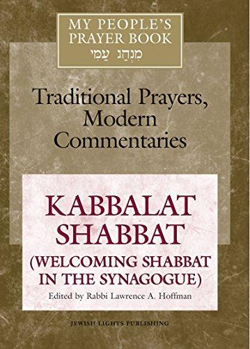 9781580231213: My People's Prayer Book, Vol. 8: Kabbalat Shabbat (Welcoming Shabbat in the Synagogue)
