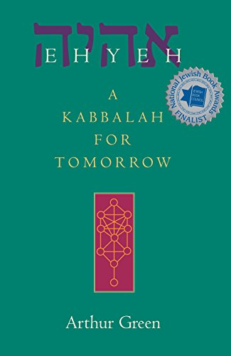9781580231251: Ehyeh: A Kabbalah for Tomorrow