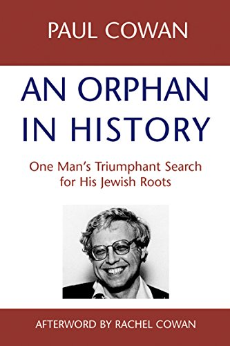 9781580231350: An Orphan in History: One Man's Triumphant Search for His Jewish Roots