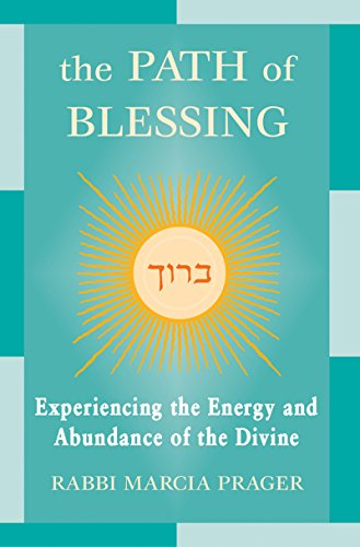 9781580231480: The Path of Blessing: Experiencing the Energy and Abundance of the Divine