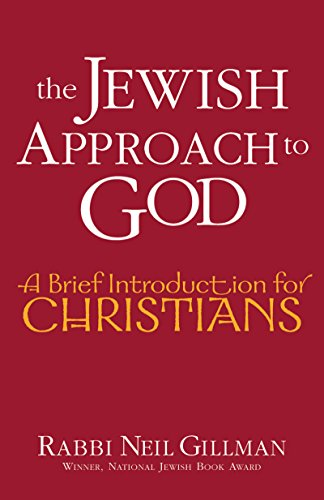 9781580231909: The Jewish Approach to God: A Brief Introduction for Christians