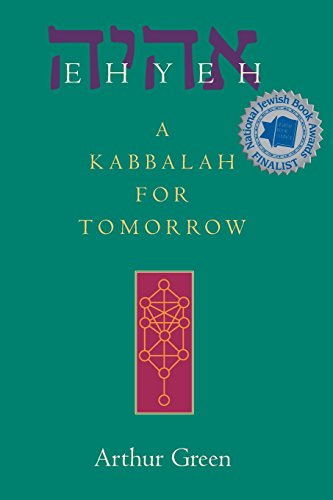 9781580232135: Ehyeh: A Kabbalah for Tomorrow: A Kabblah for Tomorrow: 0