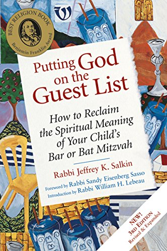 9781580232227: Putting God on the Guest List, Third Edition: How to Reclaim the Spiritual Meaning of Your Child's Bar or Bat Mitzvah