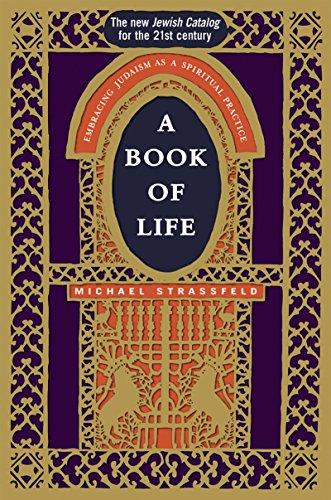 9781580232470: A Book of Life: Embracing Judaism as a Spiritual Practice