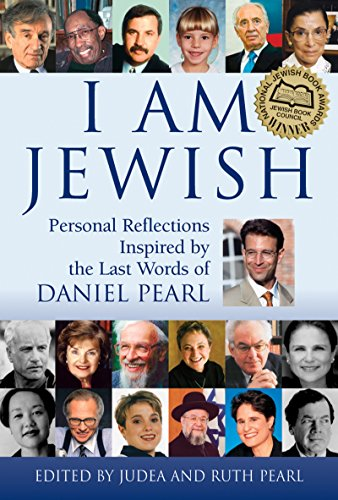9781580232593: I Am Jewish: Personal Reflections Inspired by the Last Words of Daniel Pearl