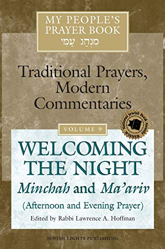 9781580232623: My People's Prayer Book: Welcoming the Night Minchah and Ma'ariv (Afternoon and Evening Prayer)
