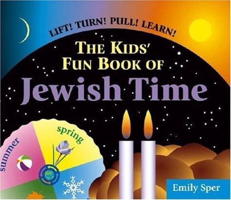 9781580233118: The Kids' Fun Book of Jewish Time