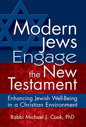9781580233132: Modern Jews Engage the New Testament: Enhancing Jewish Well-Being in a Christian Environment