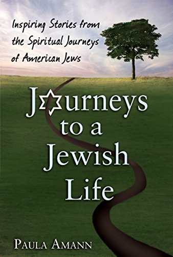 Journeys To A Jewish Life: Amann, Paula