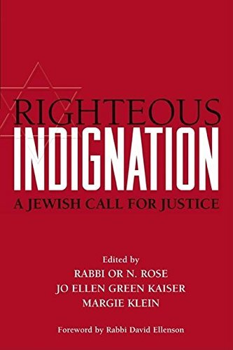 Righteous Indignation: A Jewish Call for Justice: Rabbi Or N.