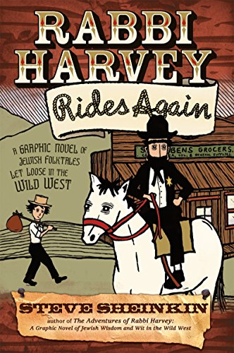 9781580233477: Rabbi Harvey Rides Again: A Graphic Novel of Jewish Folktales Let Loose in the Wild West
