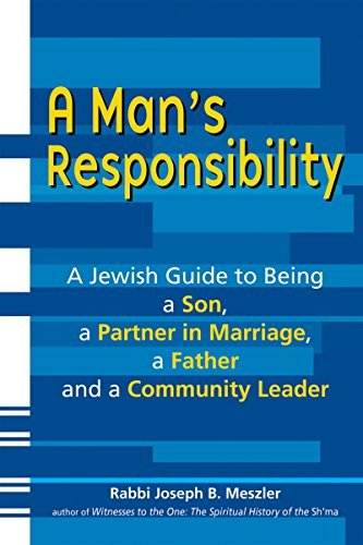 9781580233620: A Man's Responsibility: A Jewish Guide to Being a Son, a Partner in Marriage, a Father and a Community Leader
