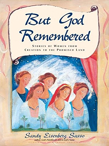 But God Remembered: Stories of Women from: Sasso, Rabbi Sandy