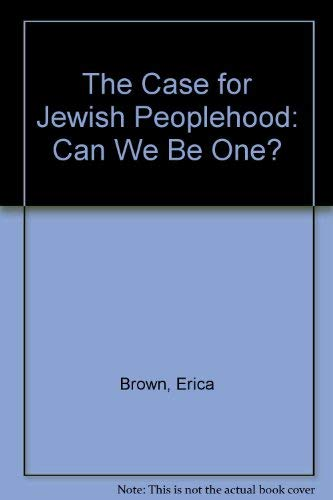 9781580233927: The Case for Jewish Peoplehood: Can We Be One?