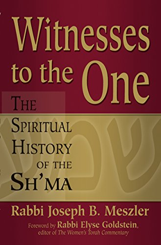 9781580234009: Witnesses to the One: The Spiritual History of the Sh'ma