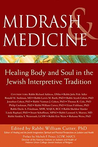 Midrash & Medicine: Healing Body and Soul in the Jewish Interpretive Tradition