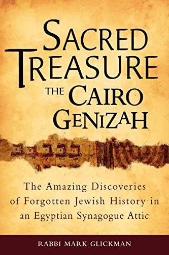 9781580234313: Sacred Treasure - The Cairo Genizah: The Amazing Discoveries of Forgotten Jewish History in an Egyptian Synagogue Attic