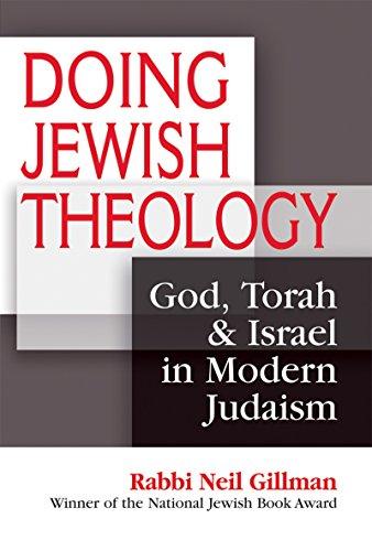 9781580234399: Doing Jewish Theology: God, Torah & Israel in Modern Judaism