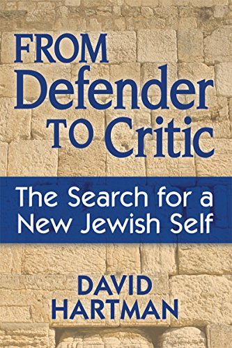9781580235150: From Defender to Critic: The Search for a New Jewish Self
