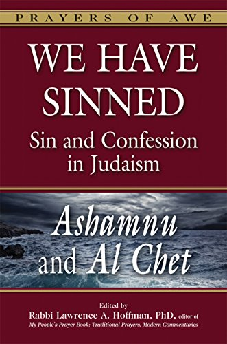9781580236126: We Have Sinned: Sin and Confession in Judaism- Ashamnu and Al Chet (Prayers of Awe)