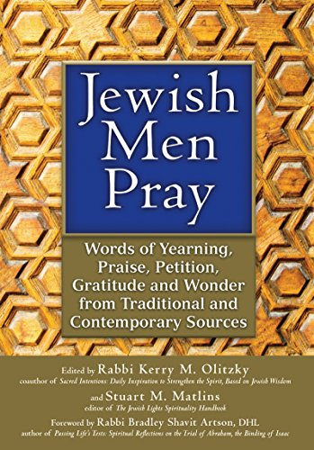 9781580236287: Jewish Men Pray: Words of Yearning, Praise, Petition, Gratitude and Wonder from Traditional and Contemporary Sources