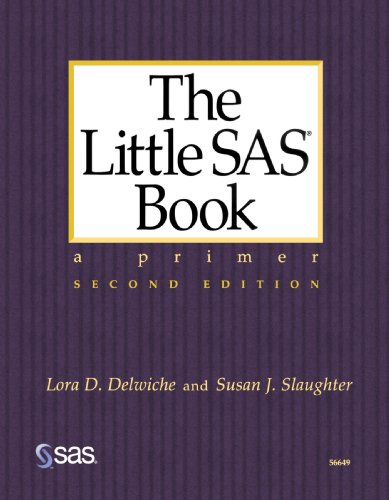 9781580252393: The Little SAS Book : A Primer, Second Edition