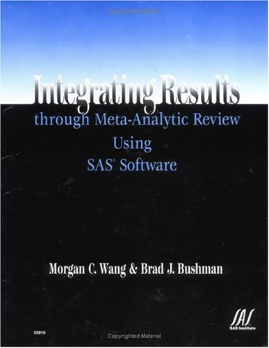 9781580252935: Integrating Results through Meta-Analytic Review Using SAS Software