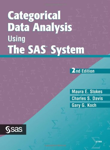 9781580257107: Categorical Data Analysis Using the SAS System, Second Edition