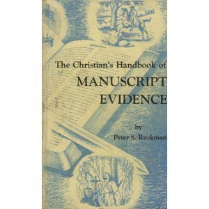 The Christian's handbook of manuscript evidence (1580260764) by Ruckman, Peter S