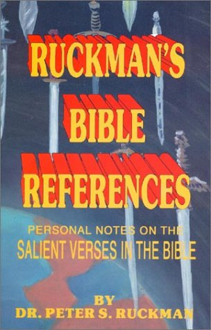 Ruckman's Bible References: Important Verses in the Bible (1580260993) by Peter S Ruckman